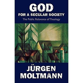 Jumala maalliselle yhteiskunnalle - Jurgen Molin teologian julkinen merkitys