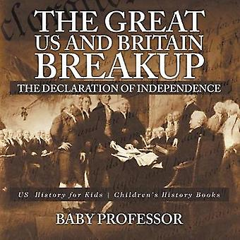 The Great US and Britain Breakup - The Declaration of Independence - U