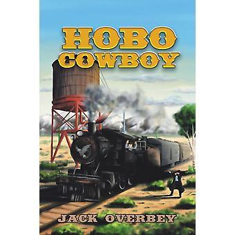 Hobo Cowboy door Jack Overbey