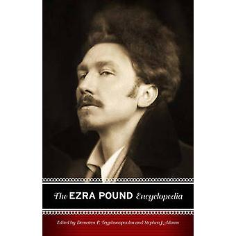 Demetres P. Tryphonopoulosin Ezra Pound -tietosanakirja - 978031330