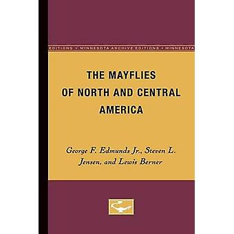 The Mayflies of North and Central America by George F. Edmunds Jr.Steven L. JensenLewis Berner