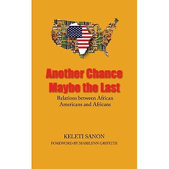 Another Chance Maybe the Last,Relations Between African Americans and Africans