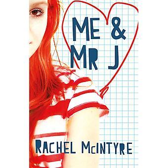 Me and Mr J (Paperback) by McIntyre Rachel