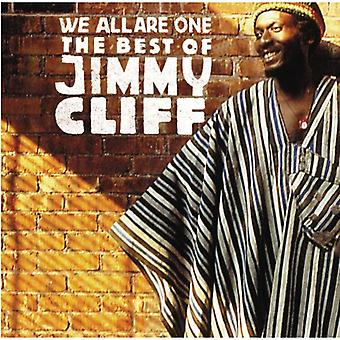 Jimmy Cliff - me kaikki Are One: Best of Jimmy Cliff [CD] USA tuonti