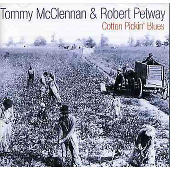 McClennan/Petway - katoen Pickin' Blues [CD] USA import
