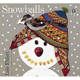 Snowballs by Lois Ehlert - 9780152020958 Book
