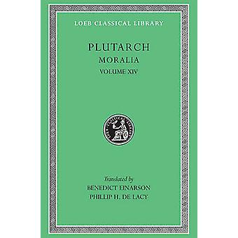 Moralia - v. 14 af Plutarch - Benedict Einarson - 9780674994720 bog