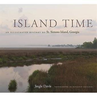 Tempo da ilha - uma história ilustrada de St. Simons Island - Geórgia por