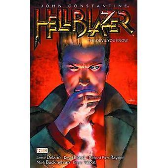 Hellblazer - Volume 2 - The Devil You Know (New edition) by Jamie Delan