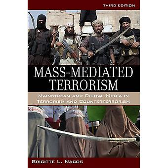 Masse-mediert terrorisme - Mainstream og digitale medier i terrorisme en