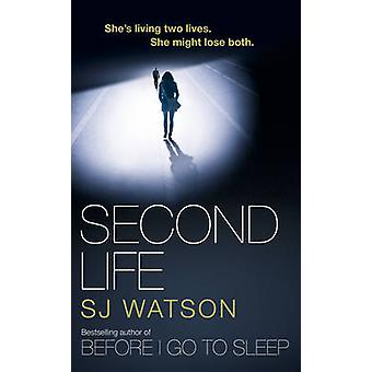 Second Life door S. J. Watson - 9781784161644 boek