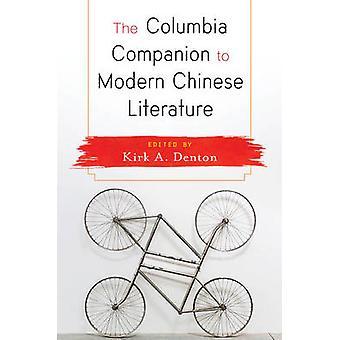 Columbia følgesvend til moderne kinesisk litteratur af Kirk A. Denton