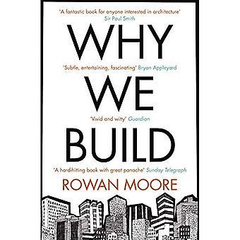 Pourquoi nous construisons