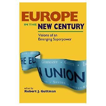 Europa i det nya århundradet: visioner av en framväxande supermakt