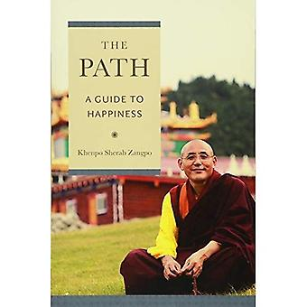 The Path: A Guide to Happiness