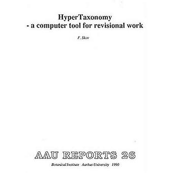 HyperTaxonomy : A Computer Tool for Revisional Work