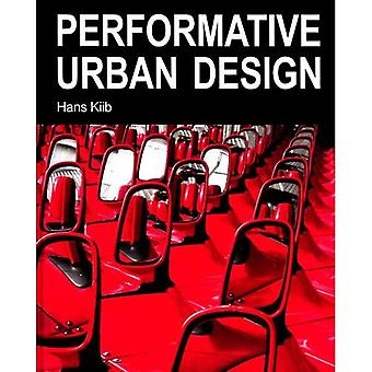 Performative Urban Design
