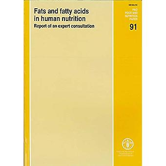 Fetter och fettsyror i Human Nutrition: rapport från en expertrådgivning: 10-14 November 2008, Geneva (Fao mat...