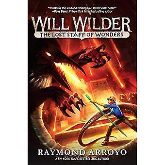 Will Wilder #2: The Lost Staff of Wonders (Will Wilder)