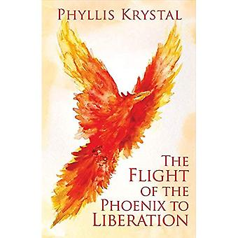 The Flight of the Phoenix to Liberation