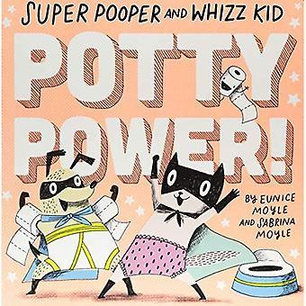 Super Pooper en Whizz Kid (een Hello! geluk boek): onbenullige Power!