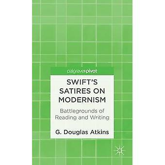 Swifts satirer på modernismen Battlegrounds i läsning och skrivning av Atkins & G. Douglas