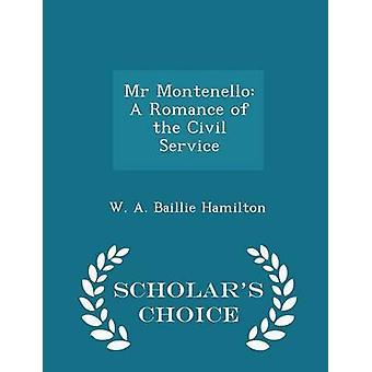 السيد مونتينيلو بالرومانسية الطبعة الخدمة المدنية خيار العلماء هاملتون & بيل ألف وكر