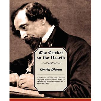 The Cricket on the Hearth by Dickens & Charles