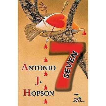 Seven by Hopson & Antonio J.