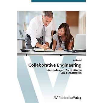 Collaborative Engineering door Daniel Kai