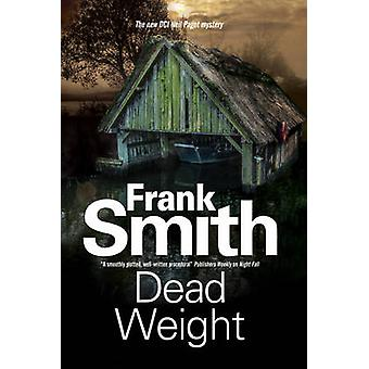 Dead Weight by Frank Smith - 9780727886743 Book