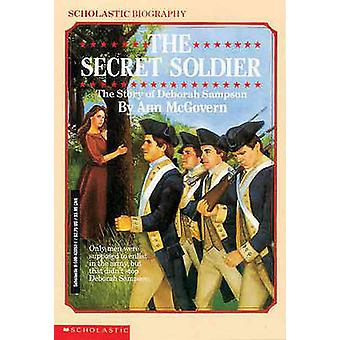 The Secret Soldier - The Story of Deborah Sampson by Ann McGovern - 97
