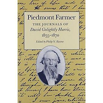 Piedmont Farmer - David Golightly Harris 1855-1870 by David Golightly