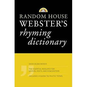 Random House Webster's Rhyming Dictionary by Random House - 978140000