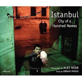 Alex Webb - Istanbul - City of a Hundred Names by Alex Webb - Orhan Pam