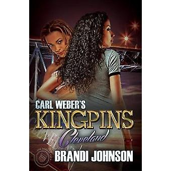 Carl Weber's Kingpins - Cleveland by Brandi Johnson - 9781622864867 Bo