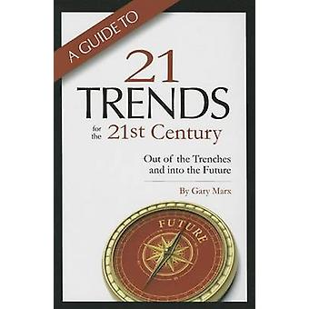A Guide to Twenty-One Trends for the 21st Century - Out of the Trenche