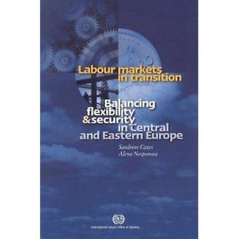Labour Markets in Transition - Balancing Flexibility and Security in C