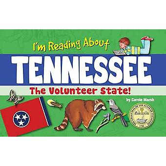 I'm Reading about Tennessee by Carole Marsh - 9780635113177 Book