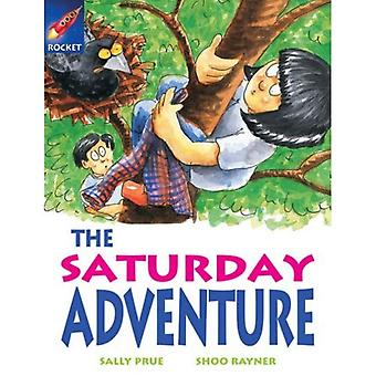 The Saturday Adventure: White Level, Book 4 (with Parent Notes) (Rigby Rocket)