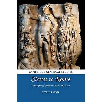 Slaven naar Rome door Myles Lavan