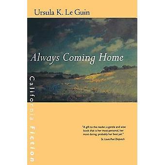 Alltid kommer hem av Ursula K. Le Guin - 9780520227354 bok