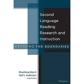 Andre språk Reading forskning og instruksjon krysse grenser ved redigert av Zhaohong han & redigert av Neil J Anderson