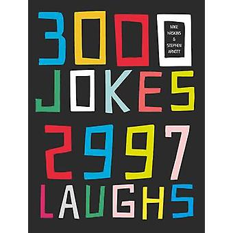 3000 Jokes 2997 Laughs by Mike Haskins