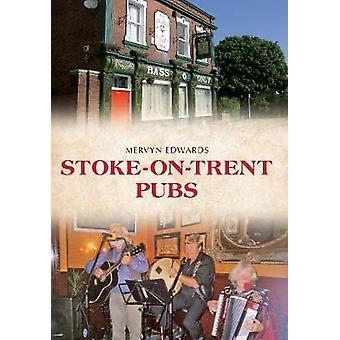 Stoke na Trent pubs od Mervyn Edwards-9781445639437 kniha