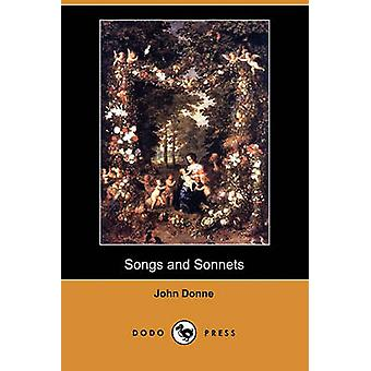 Songs and Sonnets Dodo Press by Donne & John