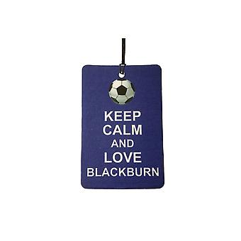 Mantenha a calma e amo Blackburn refrogerador de ar do carro