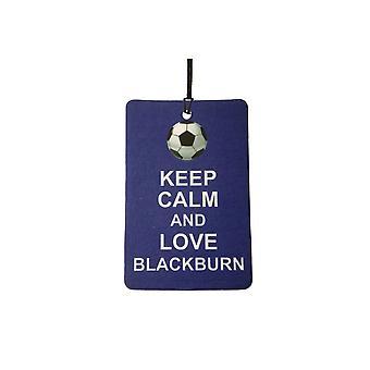 Mantieni la calma e amore Blackburn Car Air Freshener