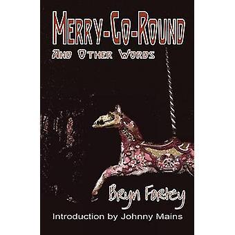 MerryGoRound by Fortey & Bryn