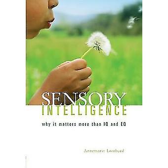 Sensory Intelligence by Lombard Annemarie